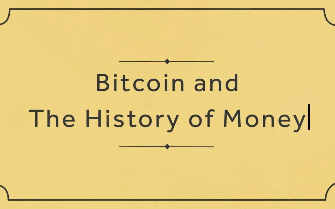 Bitcoin and the history of money