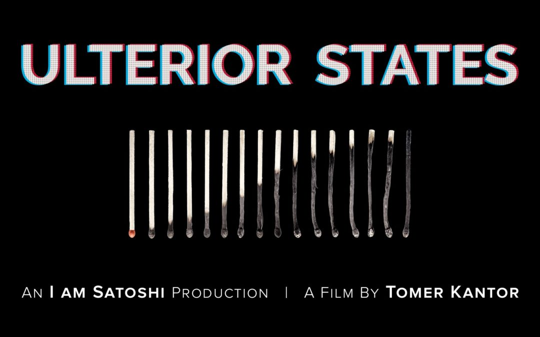 Ulterior States (IamSatoshi Documentary)